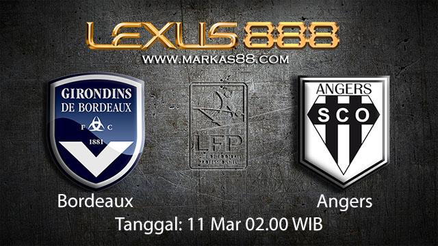 BOLA88 - PREDIKSI TARUHAN BOLA BORDEAUX VS ANGERS 11 MARET 2018 ( FRENCH LIGUE 1 )