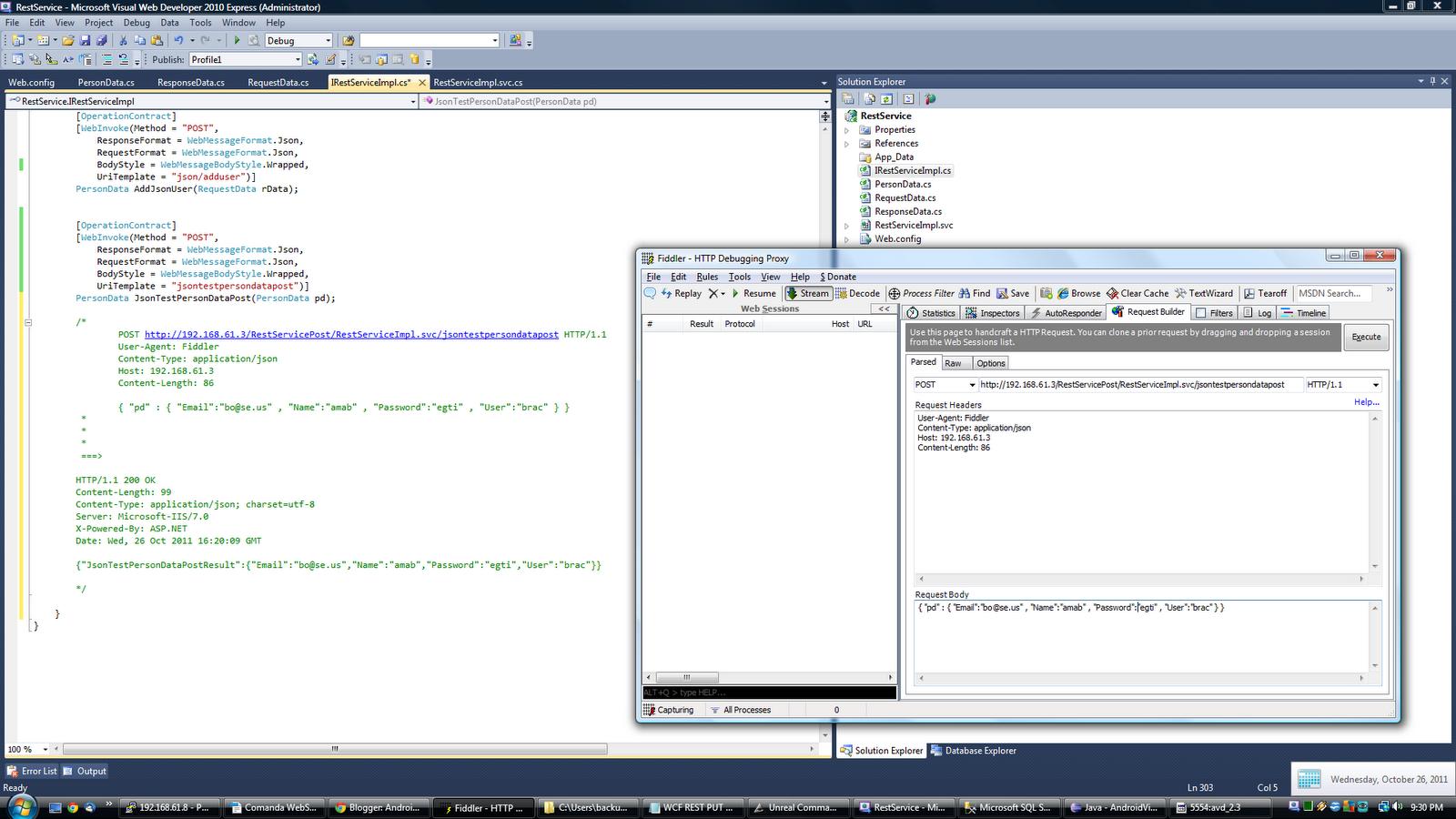 Android , Java , Linux , C#: Step 6 : WCF REST & FIDDLER JSON