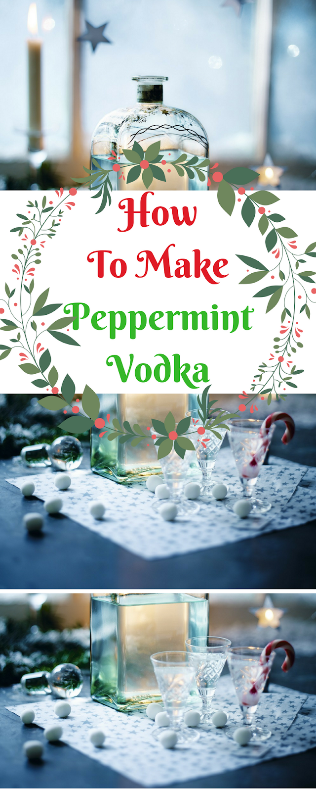 How To Make Peppermint Vodka