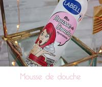 mousse de douche Labell