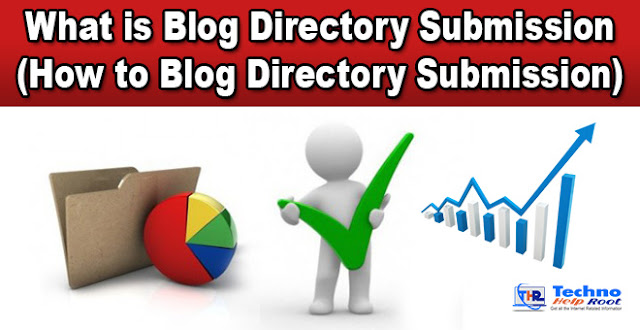 How to Blog Directory Submission