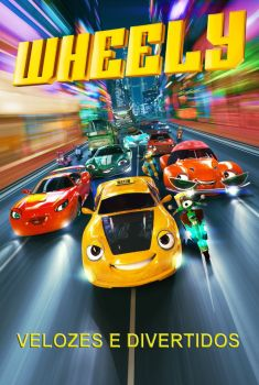Wheely: Velozes e Divertidos Torrent - WEB-DL 720p Dublado