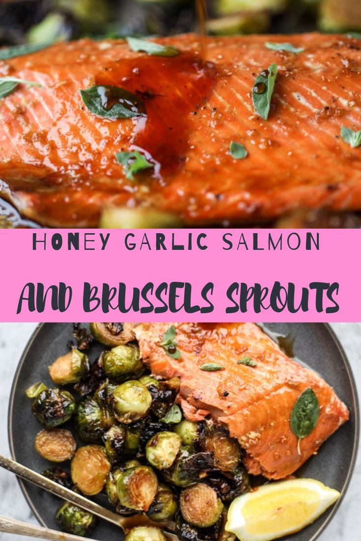HONEY GARLIC SALMON AND BRUSSELS SPROUTS RECIPE