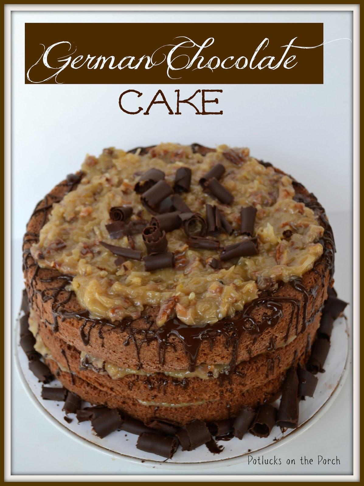 Potlucks On The Porch The Best German Chocolate Cake