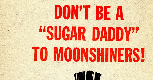 Gone forgotten don 39 t be a sugar daddy to moonshiners for Sugar daddy jokes