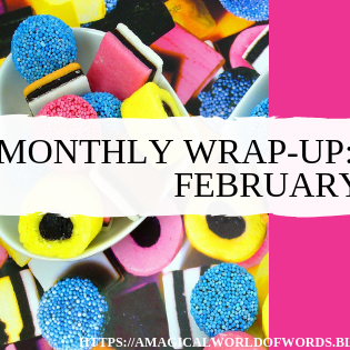 Monthly Wrap-Up: January-February