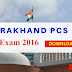 Uttarakhand Combined State Civil/Upper Services Mains Exam 2016 Question Paper - Download PDF