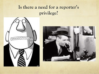 Is there need for a reporter's privilege?