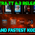 Ultra TT 4.3 Kodi 17.3 Krypton Build Released – Best Amazon Fire TV Stick Build 2017