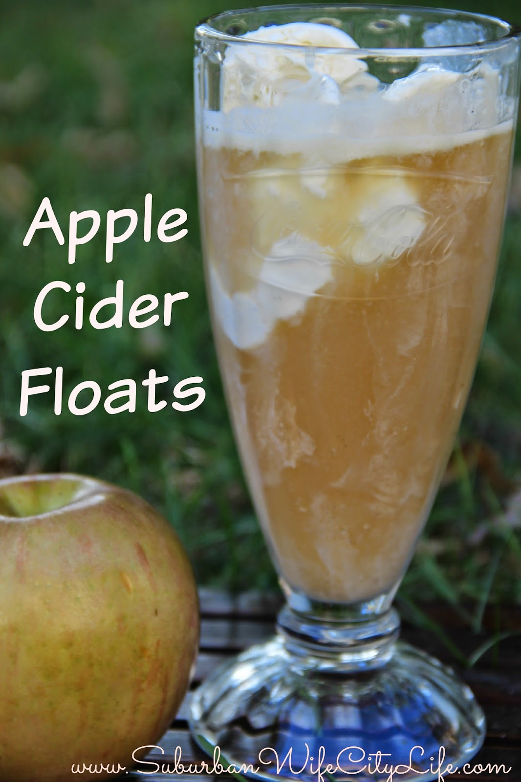 Apple Cider Floats - Suburban Wife, City Life
