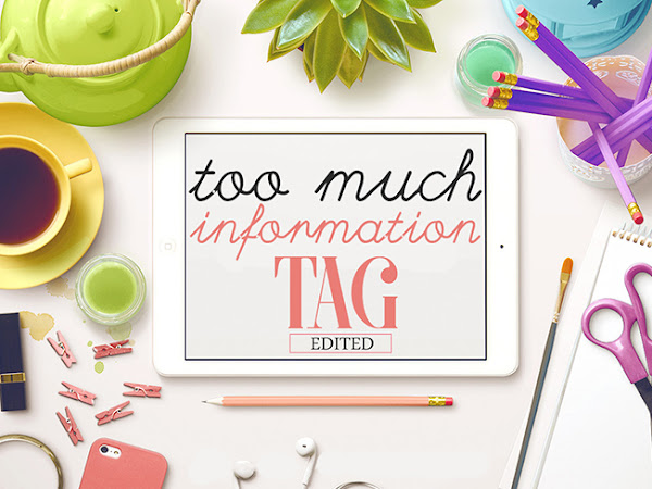 TAG: TOO MUCH INFORMATION