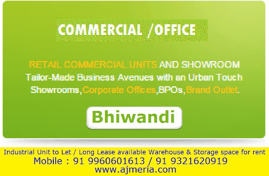 Commercial Space Office Space Retail commercial units and showroom, Corporate offices, BPOs & Brand Outlet in Bhiwandi
