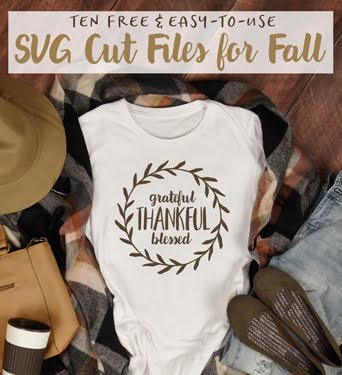 Download my 10 GORGEOUS Free Cut Files for Fall!