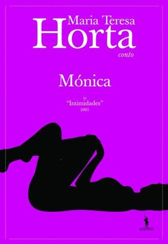 Mónica - Maria Teresa Horta