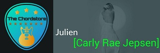 JULIEN Guitar Chords by | Carly Rae Jepsen (Dedicated)