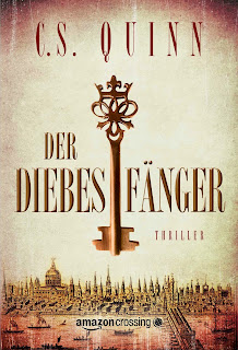 http://www.amazon.de/Der-Diebesf%C3%A4nger-C-S-Quinn-ebook/dp/B00WIULE82/ref=as_sl_pc_tf_mfw?&linkCode=wey&tag=wwwlektoratps-21