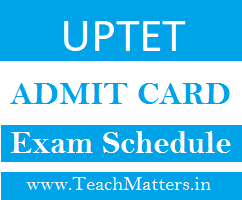 image : UPTET Admit Card 2019 Exam Schedule @ TeachMatters