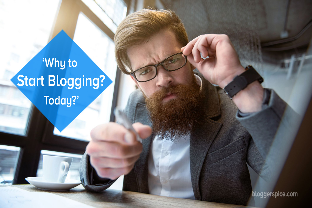 Why to Start Blog? 15 things you need to know.