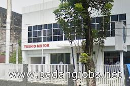 Lowongan Kerja Padang: PT. Toshio Mei 2018