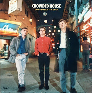 Don't dream it's over. Crowded house