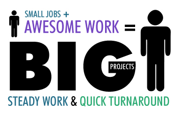 Small Jobs Equal Big Bucks