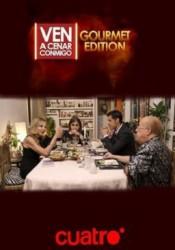 Ven a cenar conmigo: Gourmet Edition Temporada 1