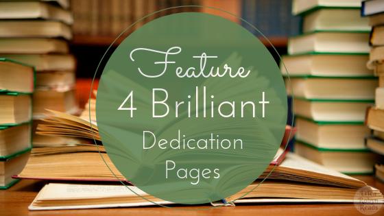 4 Brilliant Dedication Pages