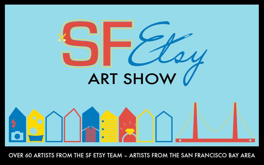 SFEtsy Art Show at STUDIO Gallery, May 2-27, 2012