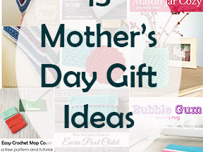13 Mother's Day Gift Ideas - A Free Crochet Pattern Roundup