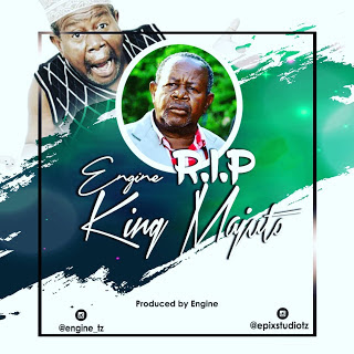 Engine – RIP King Majuto