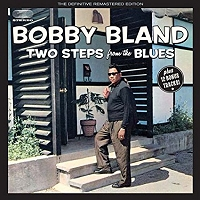 Bobby Bland · Two Steps From the Blues