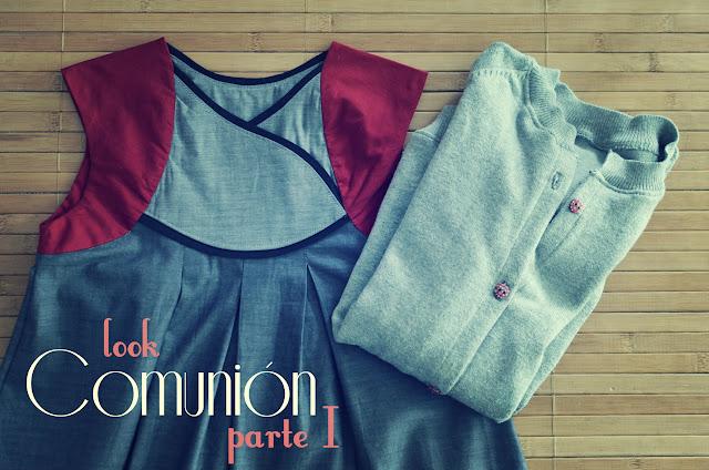 Look Comunión - Parte I