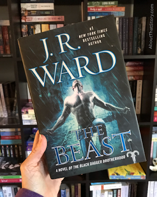 Book Review: The Beast (Black Dagger Brotherhood #14) by J. R. Ward | About That Story