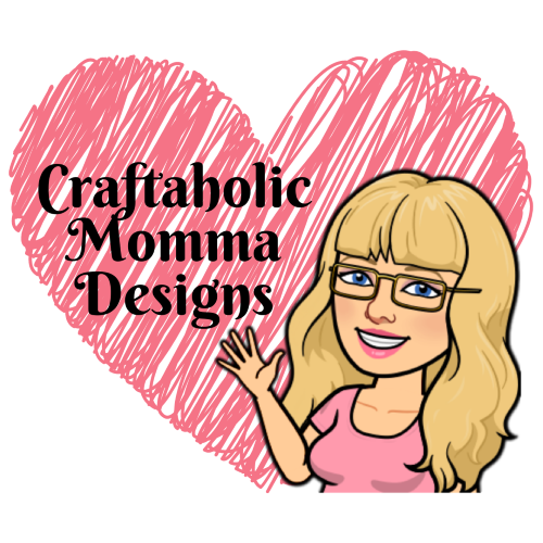 Craftaholic Momma