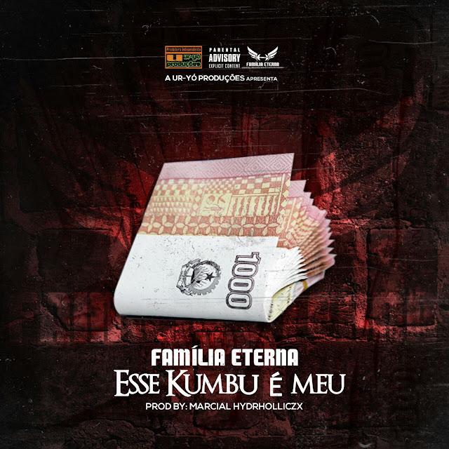 """FAMÍLIA ETERNA lança o som """"Esse Kumbú É Meu"""""""