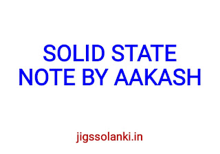 SOLID STATE NOTE BY AAKASH INSTITUTE