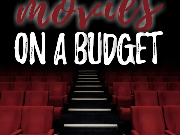Going to the Movies on a Budget