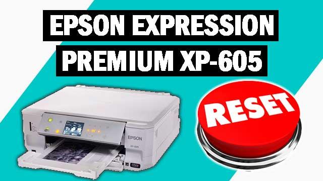 Reset impresora Epson Expression Premium XP-605