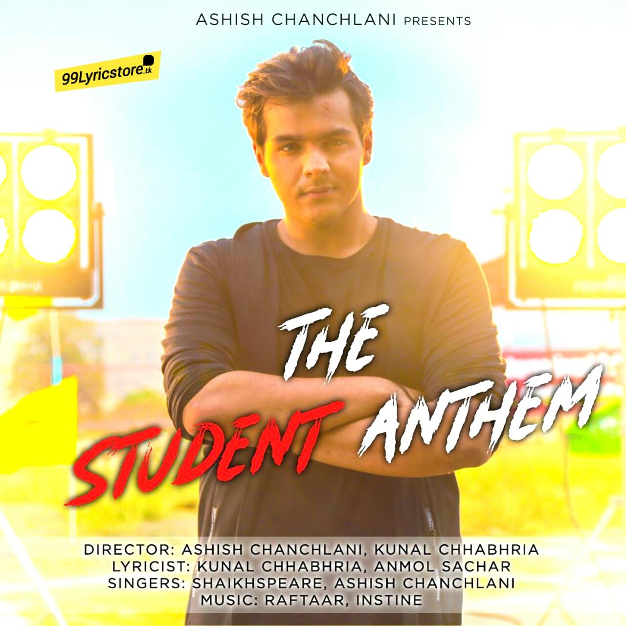 The student anthem lyrics , student anthem Ashish chanchlani , the student anthem lyrics raftaar