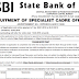 SBI SO (Specialist Officers) 2018 Notification Highlights