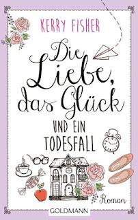 http://www.randomhouse.de/Taschenbuch/Die-Liebe,-das-Glueck-und-ein-Todesfall/Kerry-Fisher/Goldmann-TB/e457682.rhd