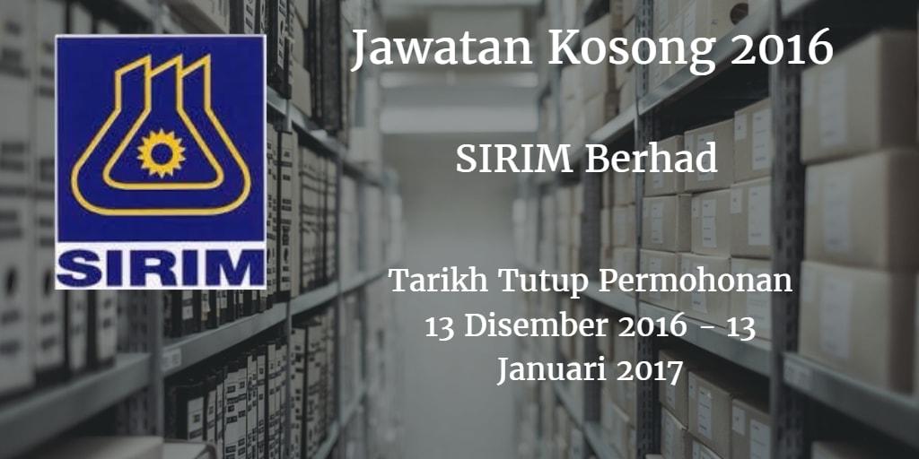 Jawatan Kosong SIRIM Berhad 13 Disember 2016 - 13 Januari 2017