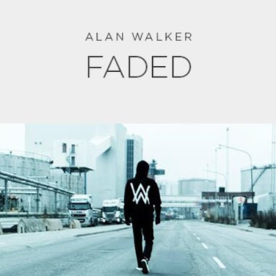 Lagu Faded Alan Walker Electro House Mp3