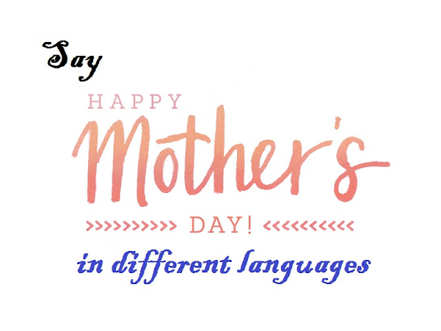 Happy Mother's Day In Different Languages of the World