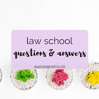 Questions about law school answered by a real law student. Advice on applying to law school, advice and tips for a 1L, advice and tips for a 2L, answers about the bar exam. law school blog. law student blogger | brazenandbrunette.com