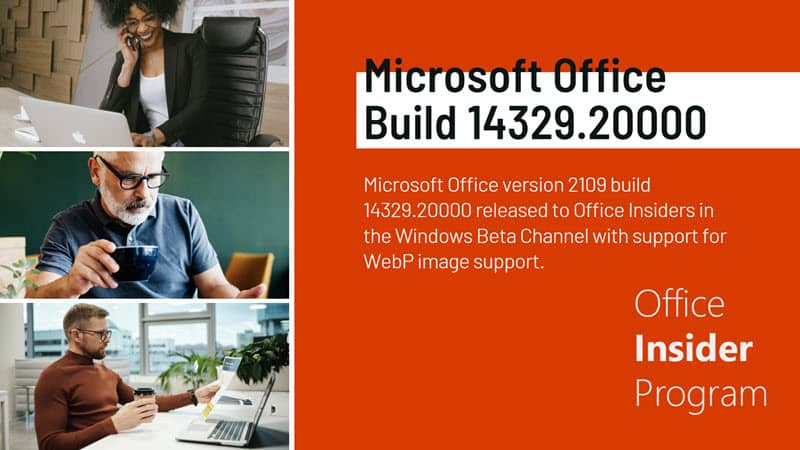 Microsoft adds WebP image support with Office build 14329.20000 (Version 2109)