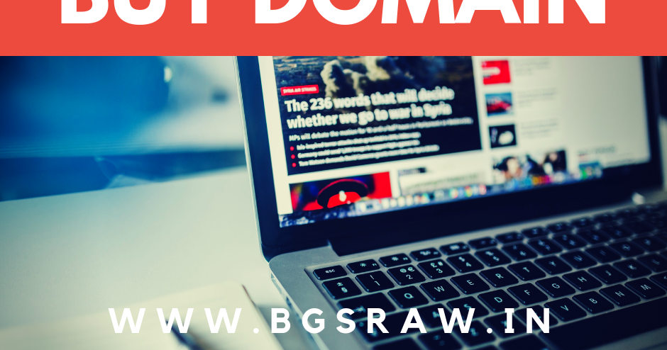 Buy Website Domain Name - The Failure Story of www.BgsRaw.in