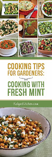 Cooking Tips for Gardeners:  Cooking with Fresh Mint found on KalynsKitchen.com