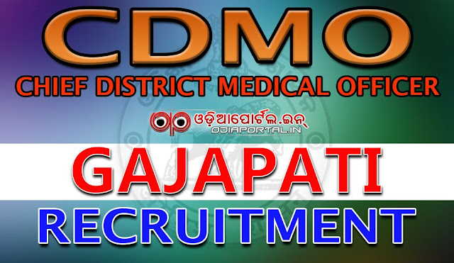 Advertisement for contractual engagement of Staff Nurse/ Radiographer/ MPHW(F) under H&FW Dept. Gajapati, CDMO (Gajapati) Recruitment 2016 — Apply For 97 Paramedical Posts (Staff Nurse, MPHW etc)