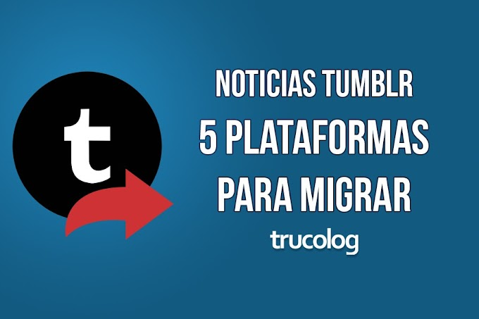 5 sitios donde puedes migrar desde Tumblr